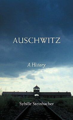 Auschwitz: A History, Steinbacher, Sybille Paperback Book The Cheap Fast Free