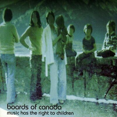 Boards Of Canada - Music Has the Right to Children - Boards Of Canada CD AHVG