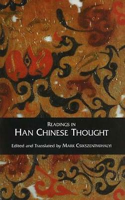 Readings in Han Chinese Thought (Paperback), Csikszentmihalyi, Mi. 9780872207097