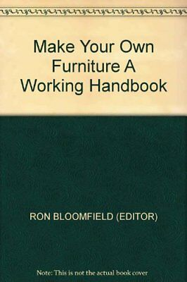 Make Your Own Furniture: A Working Handbook Hardback Book The Cheap Fast Free
