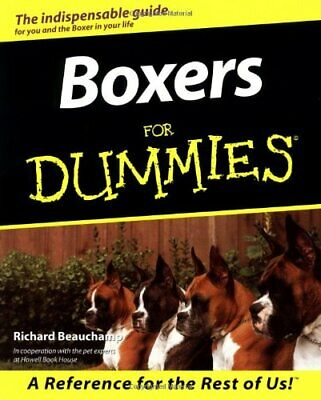 Boxers for Dummies (Howell dummies series) by Beaucamp, Richard Paperback Book