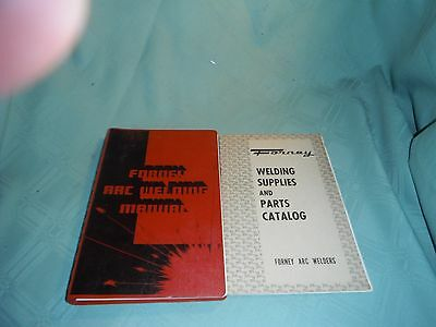 Forney Arc Welding Manual 1957 W/ Supplies/parts Catalog 1959
