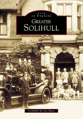 Greater Solihull (Archive Photographs: Images of Englan - Paperback NEW Sue Bate