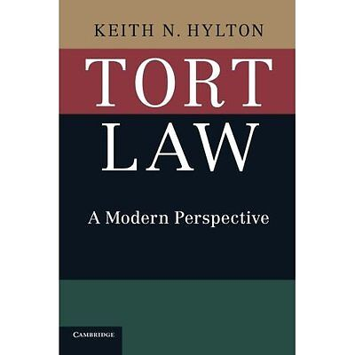 Tort Law: A Modern Perspective - Paperback NEW Keith N. Hylton 9 Jun. 2016
