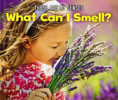 What Can I Smell? (These Are My Senses) - Hardcover NEW Joanna Issa(Aut 2014-09-