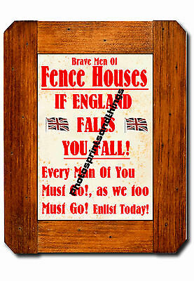 Tyne & Wear - Fence Houses - Ww1 Style - Repro Town Recruitment Poster