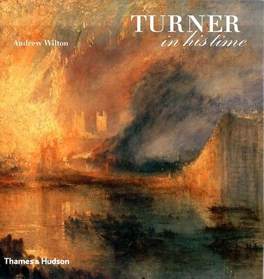 Turner in his Time (Hardcover), Wilton, Andrew, 9780500238301