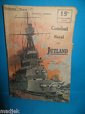"Document ""COMBAT NAVAL OF / THE JUTLAND"", of g.g. TOUDOUZE, collector Homeland"