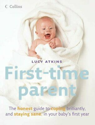 First-Time Parent by Atkins, Lucy Hardback Book The Cheap Fast Free Post