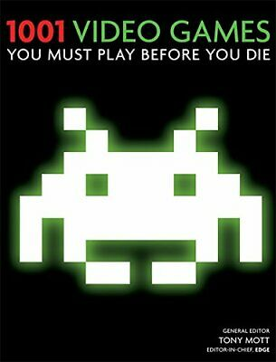 1001 Video Games You Must Play Before You Die by Mott, Tony Paperback Book The