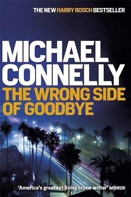 The Wrong Side of Goodbye (Harry Bosch Series), Connelly, Michael Book The Cheap