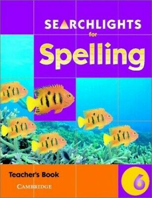 Searchlights for Spelling Year 6 Teacher's Book by Buckton, Chris Paperback The
