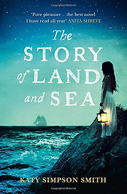 The Story of Land and Sea - Paperback NEW Katy Simpson Sm 2015-07-30