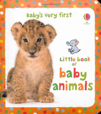 Baby's Very First Little Book of Baby Animals - Hardcover NEW Rimmer, Kate 01/02