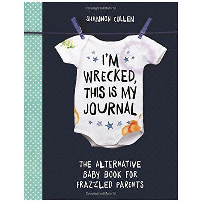 I'm Wrecked, This is My Journal Book By Shannon Cullen, NEW Paperback