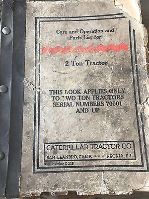 Vtg Caterpillar Care And Operation Manual Parts List Service Two Ton Tractors