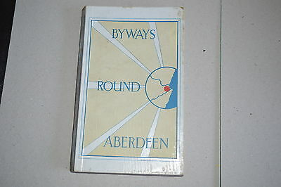 Byways Round Aberdeen, Fold Out Maps, 1926 Henry