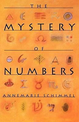 The Mystery of Numbers by Annemarie Schimmel (English) Paperback Book Free Shipp