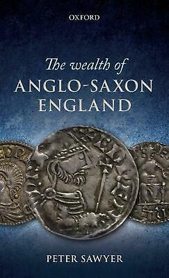 Wealth of Anglo-Saxon England by Peter Sawyer (English) Hardcover Book Free Ship
