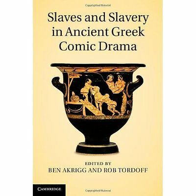 Slaves Slavery Ancient Greek Comic Drama Hardcover 9781107008557 Cond=NSD