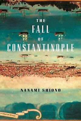 The Fall of Constantinople by Nanami Shiono (English) Hardcover Book Free Shippi