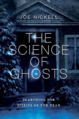 The Science of Ghosts by Joe Nickell Paperback Book (English)
