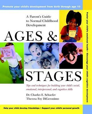 Ages and Stages: A Parent's Guide to Normal Childhood Development (Wiley Audio).