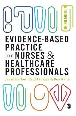 Evidence-based Practice for Nurses and Healthcare Professionals by Janet H. Bark