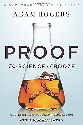 Proof: The Science of Booze - Paperback NEW Adam Rogers(Aut 2015-05-12