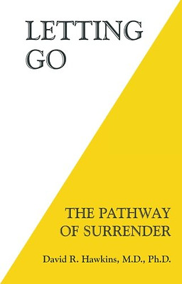 Letting Go: The Pathway of Surrender - Paperback NEW Hawkins, David  2014-01-15