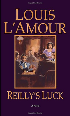 Reilly's Luck - Mass Market Paperback NEW L'Amour, Louis 1999-05-31