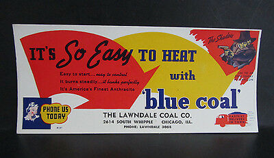 Vtg Ink Blotter The Lawndale Coal Co. Chicago ILL The Shadow Radio Blue Coal