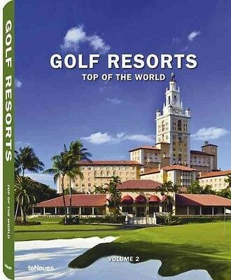 Golf Resorts Top of the World by teNeues Hardcover Book (English)