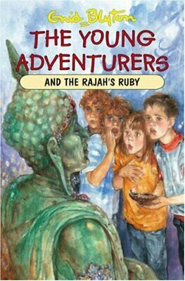 The Young Adventurers and the Rajah's Ruby by Blyton Enid Paperback Book The