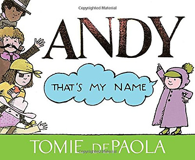 Andy, That's My Name - Hardcover NEW Tomie DePaola ( 2015-10-13