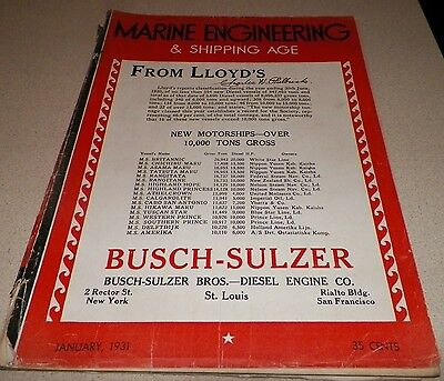 January 1931 Marine Engineering and Shipping Age Magazine LLoyd's Busch-Sulzer