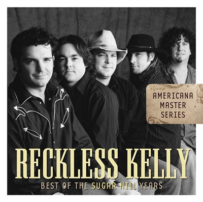 Reckless Kelly-Best of the Sugar Hill Years  CD NEW