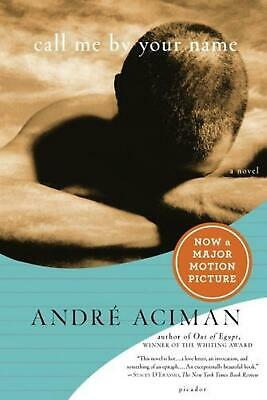 Call Me by Your Name by Andre Aciman (English) Paperback Book