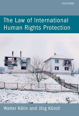 The Law of International Human Rights Protection - Paperback NEW Walter Kalin 20