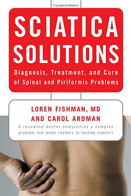 Sciatica Solutions: Diagnosis, Treatment and Cure of Sp - Paperback NEW Fishman,