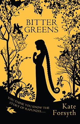 Bitter Greens - Hardcover NEW Forsyth, Kate 2013-02-25