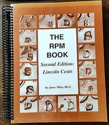 The RPM Book Second edition: Lincoln Cents by James Wiles - Out of Print Classic
