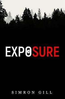 Exposure by Simron Gill Paperback Book Free Shipping!