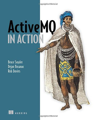 ActiveMQ in Action - Paperback NEW Snyder, Bruce 2011-04-07