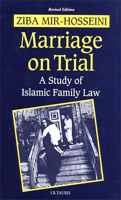 Marriage on Trial: A Study of Islamic Family Law - Paperback NEW Mir-Hosseini, Z