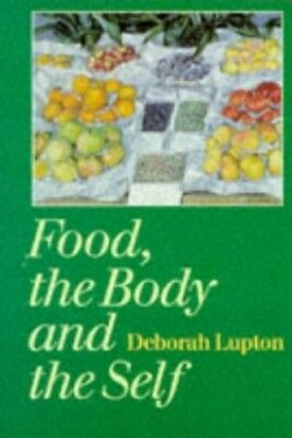 Food, the Body and the Self by Lupton, Deborah Paperback Book The Cheap Fast