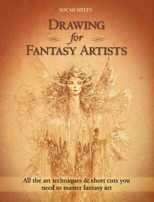 Drawing for Fantasy Artists by Socar Myles Book The Cheap Fast Free Post