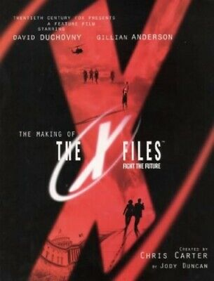 The Making of the X-Files Movie by Duncan, Jody Hardback Book The Cheap Fast