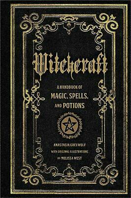 Witchcraft: A Handbook of Magic Spells and Potions by Anastasia Greyleaf (Englis