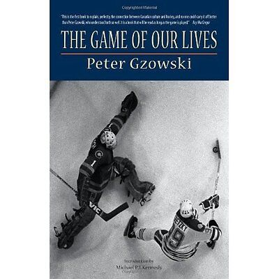 Game of Our Lives - Paperback NEW Peter Gzowski 2004-04-01